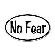 No Fear Oval 22x14 Oval Wall Peel