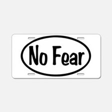 No Fear Oval Aluminum License Plate