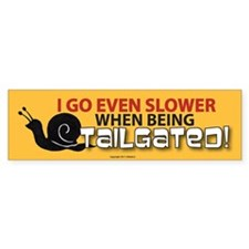 TG 36 I go slower Bumper Bumper Sticker