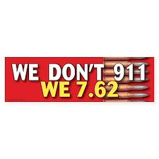 TG 39 We dont 911 Bumper Car Car Sticker