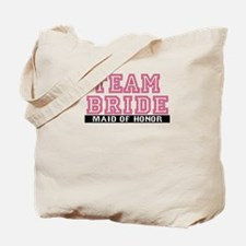 Team Bride: Maid of Honor Tote Bag