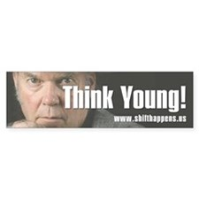 THINK YOUNG! BUMPER STICKER
