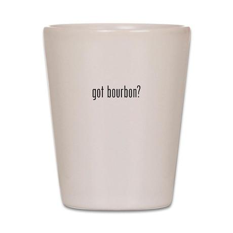 Got Bourbon Shot Glass