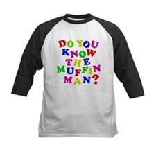 Do you now the Muffin Man? Tee