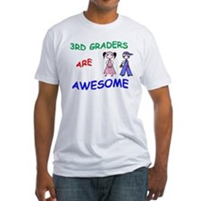 3RD GRADERS ARE AWESOME Shirt