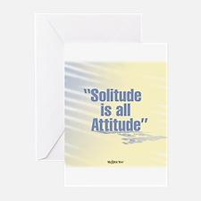 """""""SOLITUDE IS ALL ATTITUDE"""""""