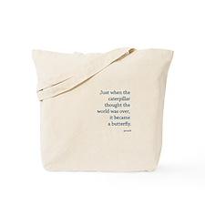 """Caterpillar Proverb"" Tote Bag"