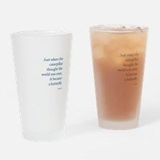 """Caterpillar Proverb"" Drinking Glass"