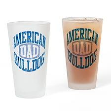 AMERICAN BULLDOG DAD Drinking Glass