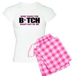 Wine Takes The Bitch Right Ou Women's Light Pajama