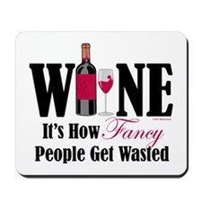 Fancy People Wasted Mousepad