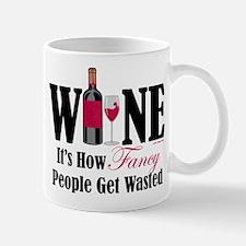 Fancy People Wasted Mug