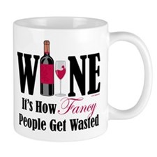 Fancy People Wasted Mug