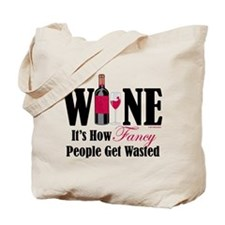 Fancy People Wasted Tote Bag