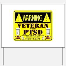 PTSD Medicated Veteran Yard Sign