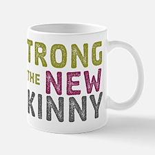 Strong is the New Skinny Mug