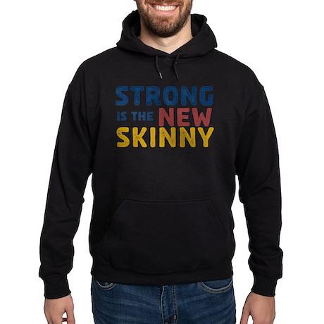 Strong is the New Skinny Hoodie (dark)