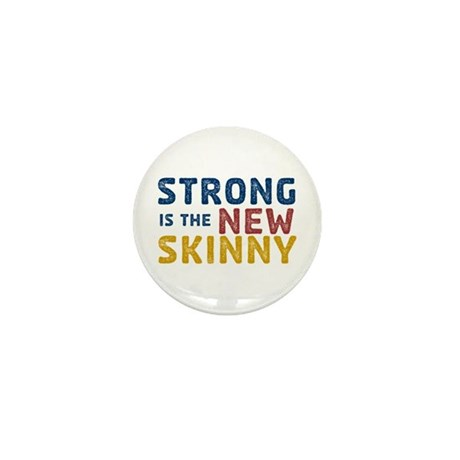 Strong is the New Skinny Mini Button (100 pack)