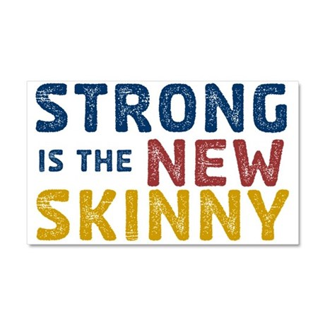 Strong is the New Skinny Car Magnet 20 x 12