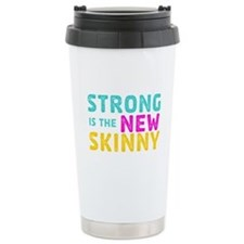 Strong is the New Skinny Travel Mug
