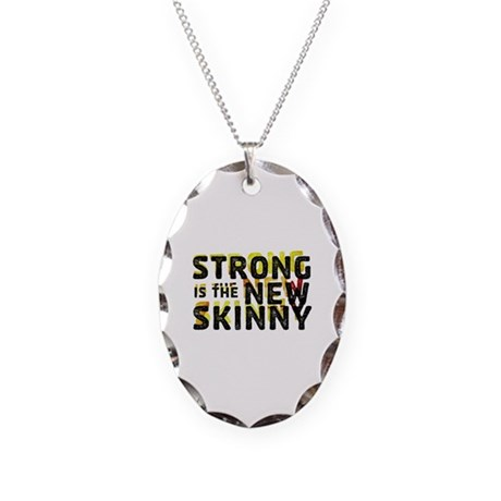 Strong is the New Skinny Necklace Oval Charm