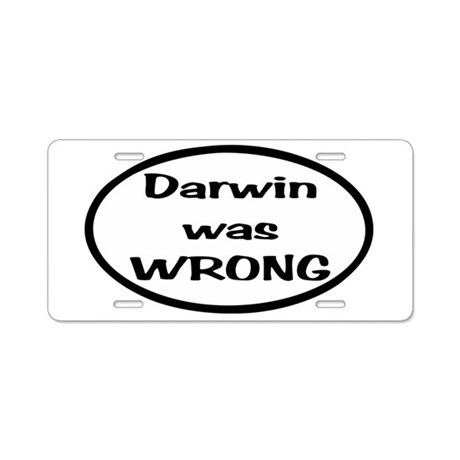Darwin was WRONG Oval Aluminum License Plate