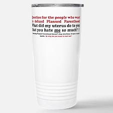 Planned parenthood Travel Mug