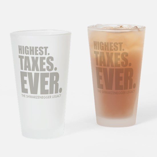 HIGHEST. TAXES. EVER. Drinking Glass