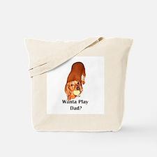 Wanta Play Dads Day Dachshund Dog Tote Bag