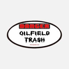 Danger Oilfield Trash Patches,Oil,Gas,Rigs