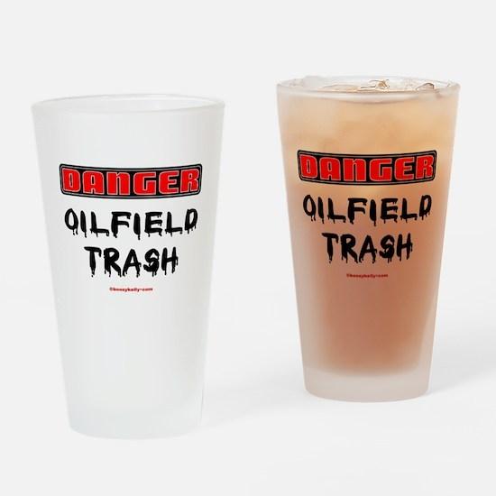 Danger Oilfield Trash Drinking Glass,Oil,Gas