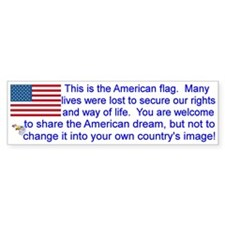 """""""This is the American Flag"""" Bumpe Car Sticker"""