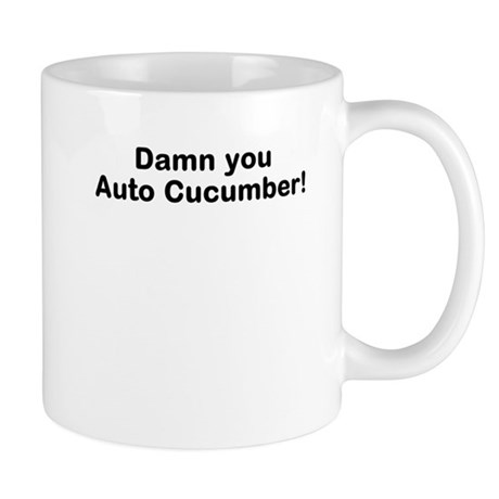 Damn You Auto Cucumber! Mug