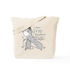I Wear Grey, I Love My Dad Tote Bag