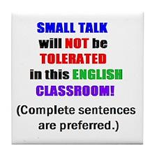 Cute English classroom Tile Coaster