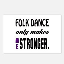 Folk dance only makes me Postcards (Package of 8)