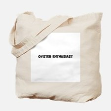 Oyster Enthusiast Tote Bag