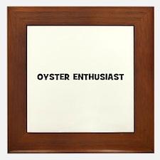 Oyster Enthusiast Framed Tile
