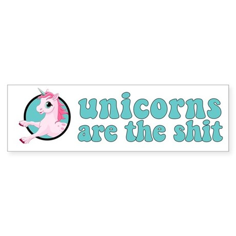 Unicorns are the shit Sticker (Bumper)