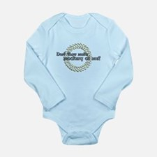 Dost thou make a mockery Long Sleeve Infant Bodysu