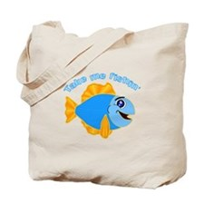 Take Me Fishing Tote Bag