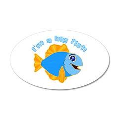 I'm a Big Fish 22x14 Oval Wall Peel