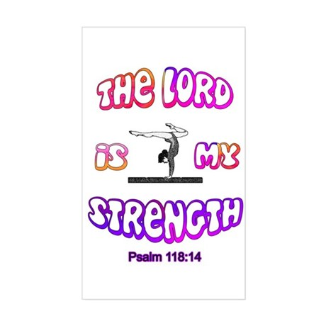 Lord Is My Strength Sticker (Rectangle)