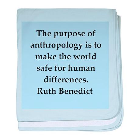 Ruth Benedict quotes baby blanket