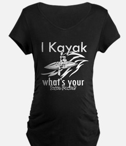 I kayak what's your superpower? T-Shirt