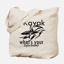 I kayak what's your superpower? Tote Bag