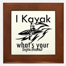 I kayak what's your superpower? Framed Tile