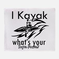 I kayak what's your superpower? Throw Blanket