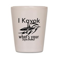 I kayak what's your superpower? Shot Glass