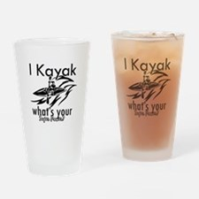 I kayak what's your superpower? Drinking Glass